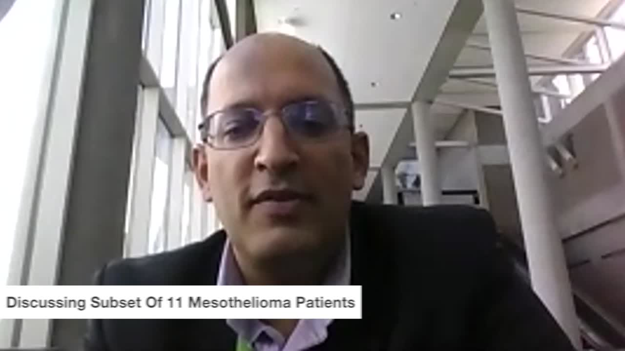 Discussing Subset Of 11 Mesothelioma Patients