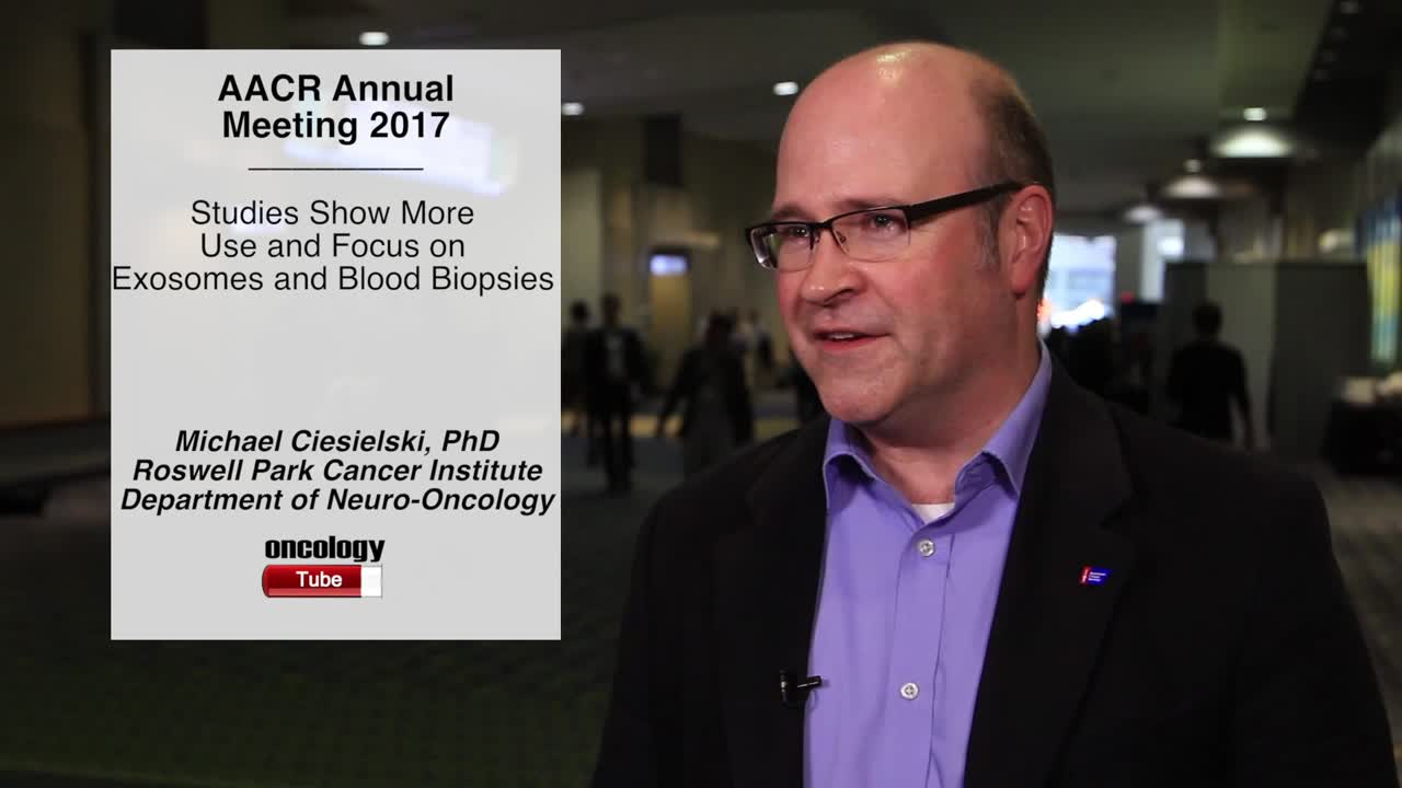 AACR Studies Show More Use and Focus on Exosomes and Blood Biopsies