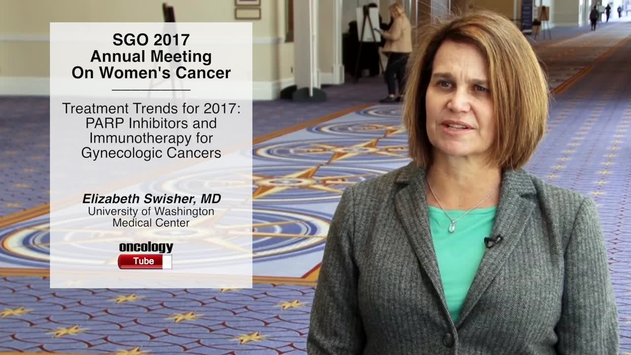 Treatment Trends for 2017: PARP Inhibitors and Immunotherapy for Gynecologic Cancers