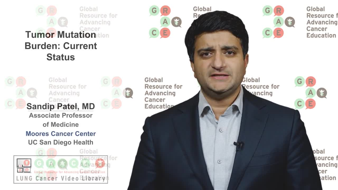 Lung Cancer Video Library - Tumor Mutation Burden Current Status