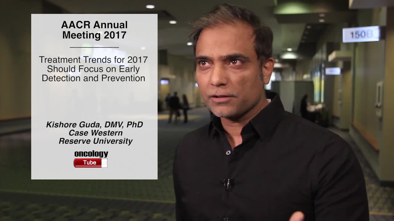 Treatment Trends for 2017 Should Focus on Early Detection and Prevention