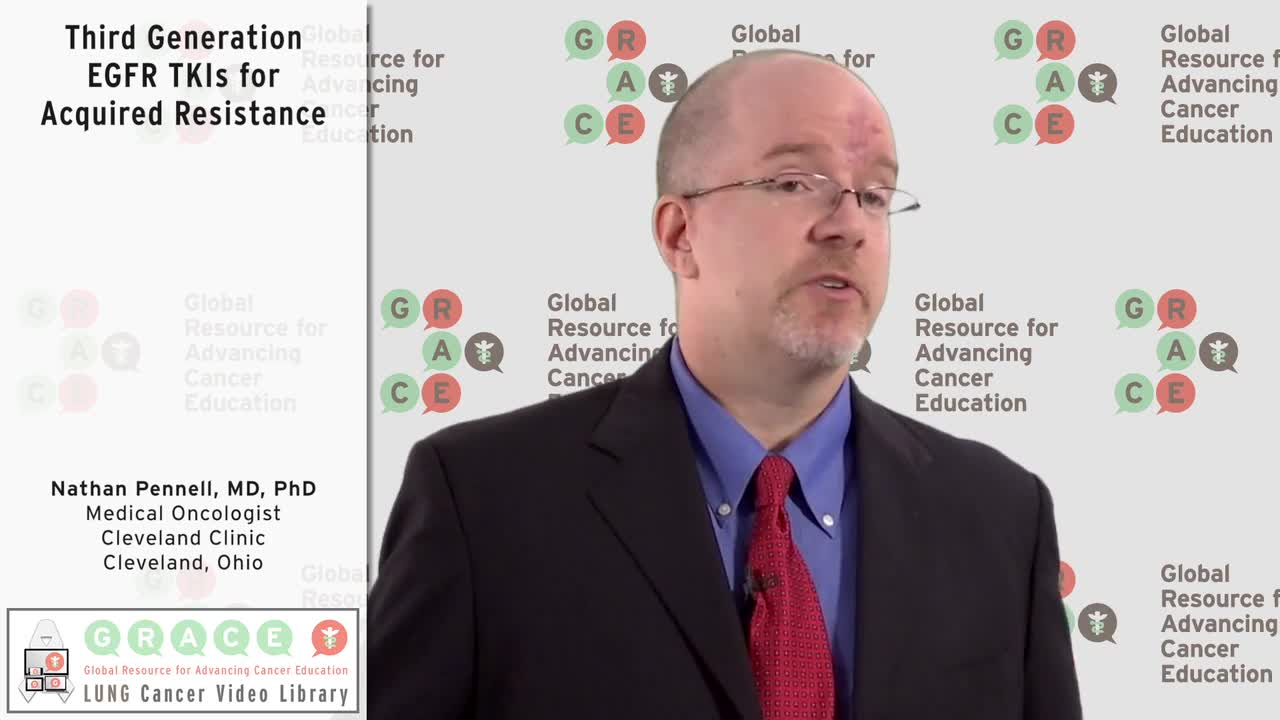 Third Generation EGFR TKIs for Acquired Resistance [720p]