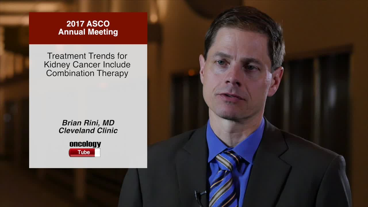 Treatment Trends for Kidney Cancer Include Combination Therapy