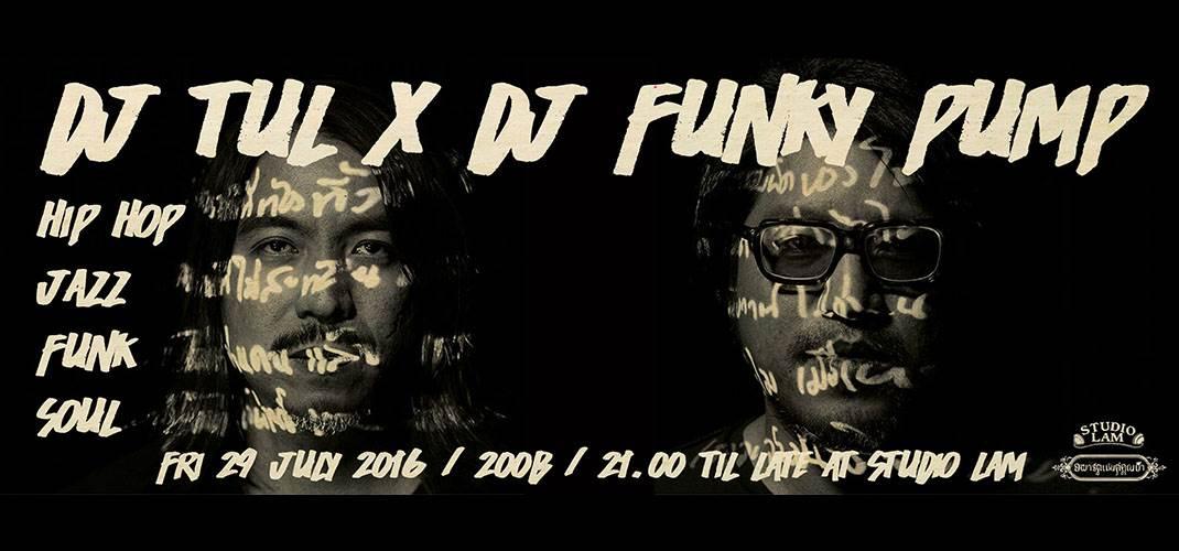 DJ Tul X DJ Funky Pump (Apartmant Khunpa) : Hip Hop, Jazz