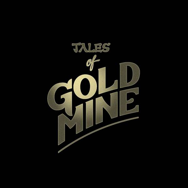 Tales Of Gold Mine