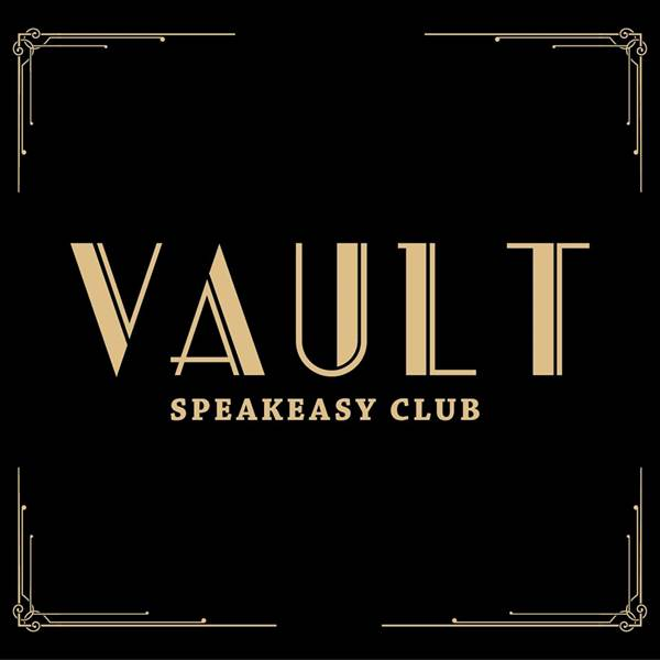 The Vault Speakeasy Club - CLOSED