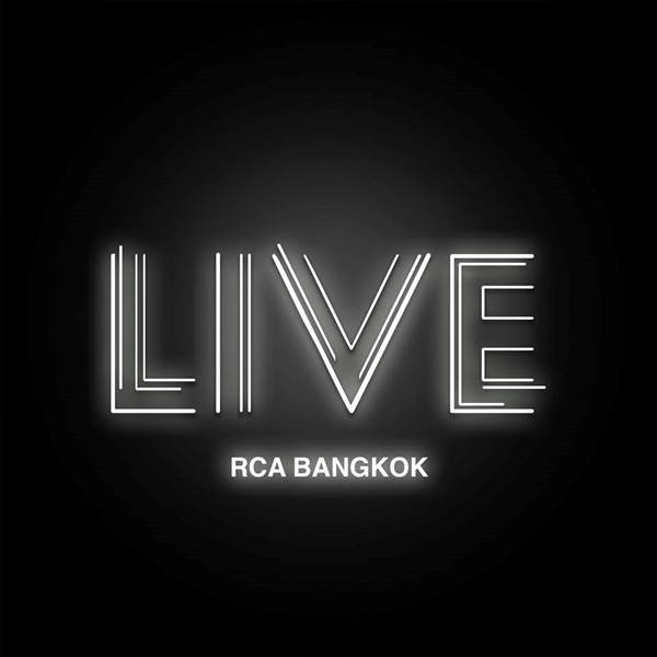 Live RCA Bangkok