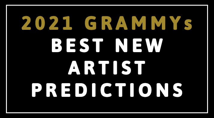 who is 2021 s best new artist ones to watch who is 2021 s best new artist ones