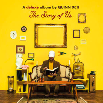 Quinn XCII : The Story Of Us