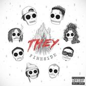 THEY. : Fireside (EP)