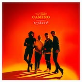 The Band CAMINO : tryhard (EP)