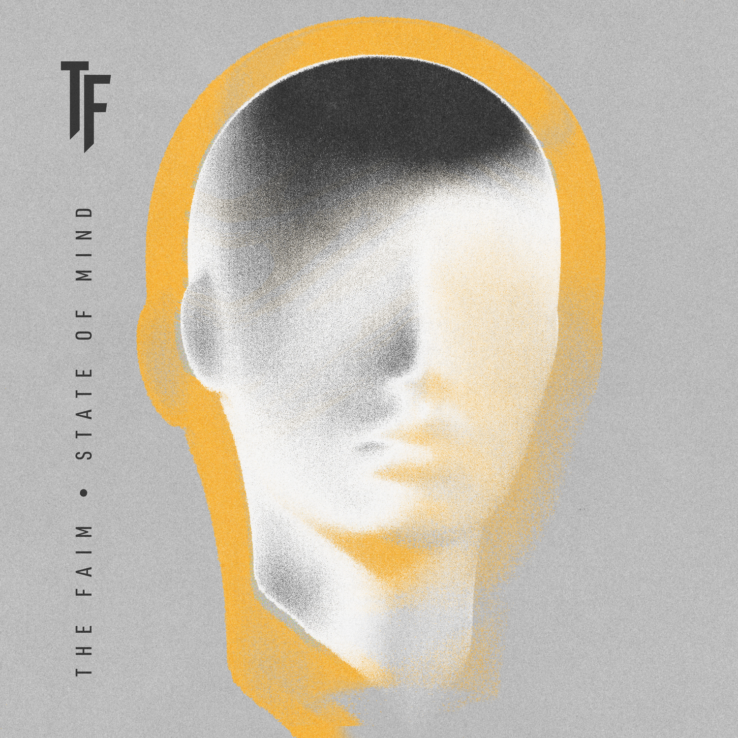 The Faim : State of Mind