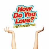 The Regrettes : How Do You Love?