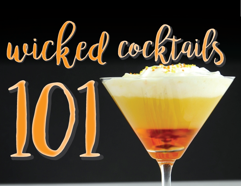 Wicked Cocktails 101