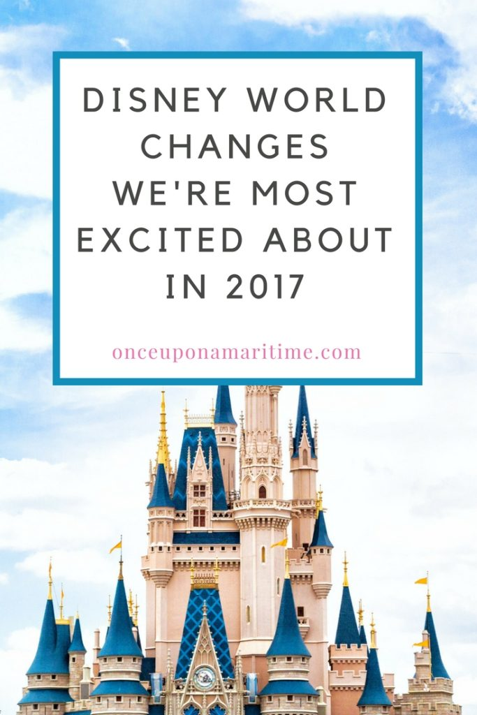 Disney World Changes We're Most Excited about in 2017