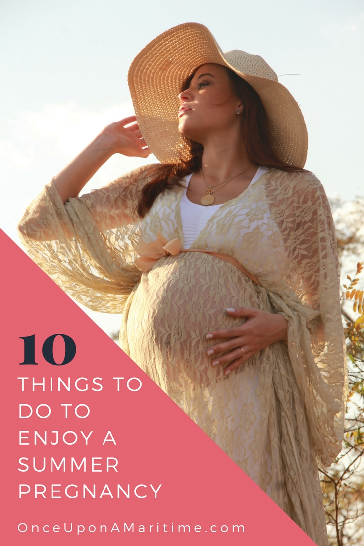 10 Things To Do To Enjoy A Summer Pregnancy
