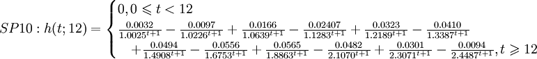 SP10:  h(t;12)= \begin{cases} 0, 0\leqslant t < 12\