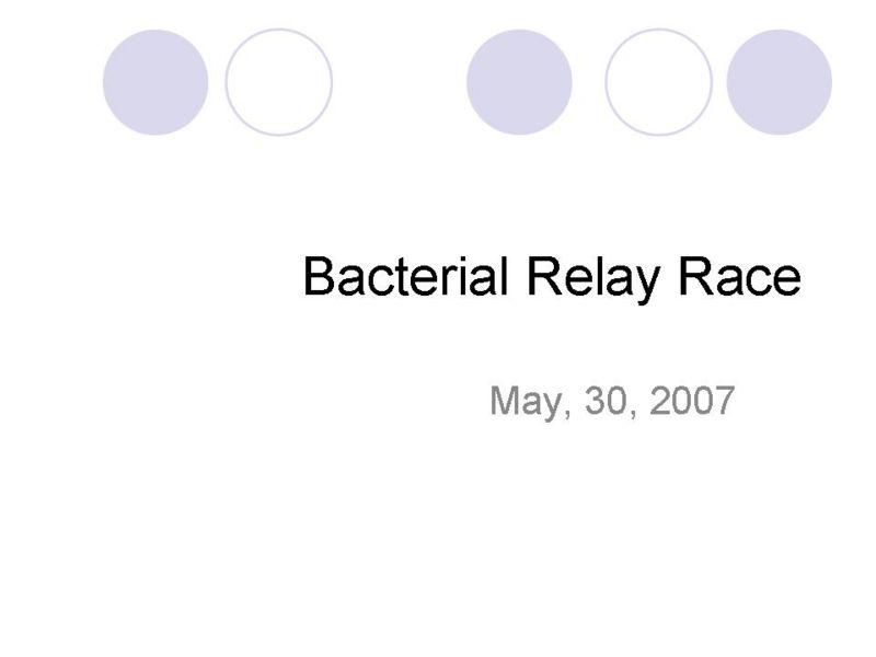 File:PSUiGEM2007May30BacterialRelaySlide1.JPG