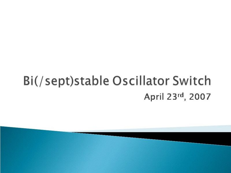 File:PSUiGEM2007ProjectProposalBiSeptStableOscillatorSlide1.JPG