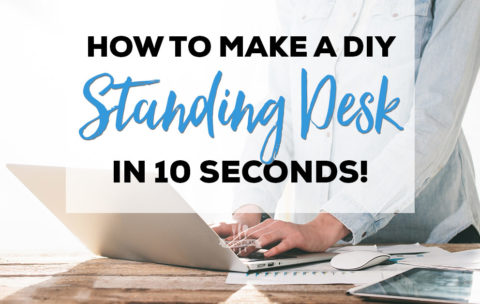 How to Make a DIY Standing Desk in 10 Seconds!
