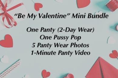 """Be My Valentine"" Bundle: Option 2"