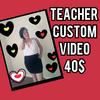 Teacher Custom video