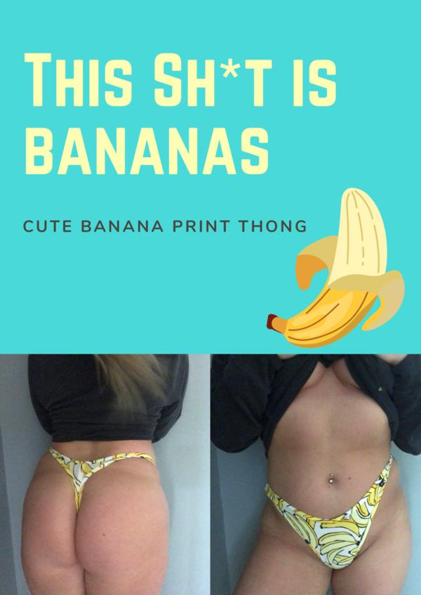 Banana thong!