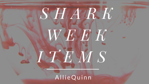 Shark week items 🦈🩸