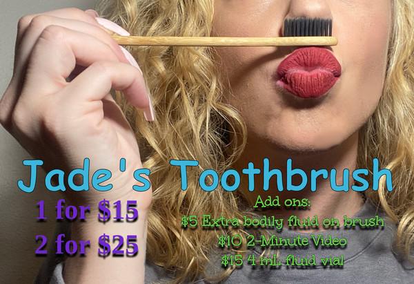 Jade's Toothbrush