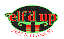 elf'd up holiday pop up inf Wriglyville at 3485 N Clark St, Chicago, IL