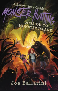 A Babysitter's Guide to Monster Hunting #3: Mission to Monster Island