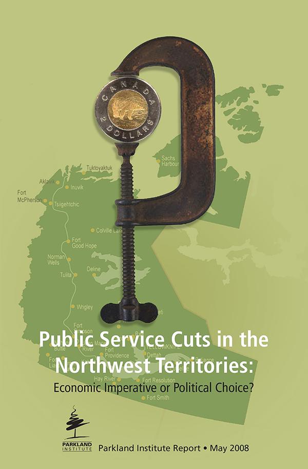 Public Service Cuts In the Northwest Territories