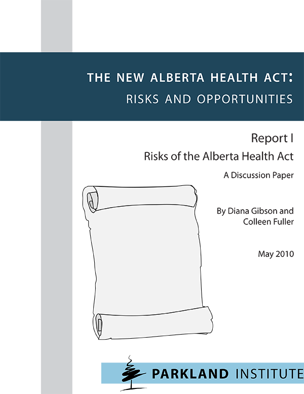 The New Alberta Health Act