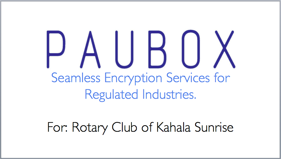Seamless Encryption and the Rotary Club of Kahala Sunrise - Paubox