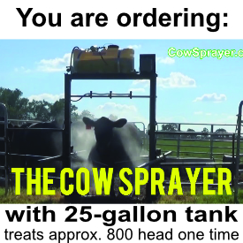 The Cow Sprayer with 25 gallon tank BLACK FRIDAY 2019