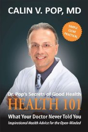 Dr. Pop's Secrets of Good Health. Health 101