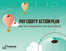 Pay Equity Action Plan: Why Fair and Equal Aren't the Same Thing