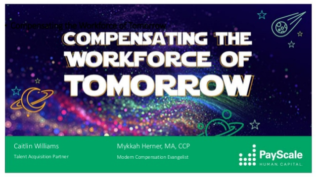 Compensating the Workforce of Tomorrow
