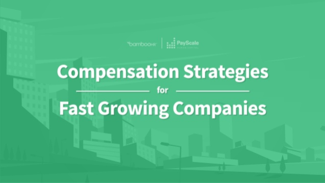 Comp Strategies for Fast Growing Companies