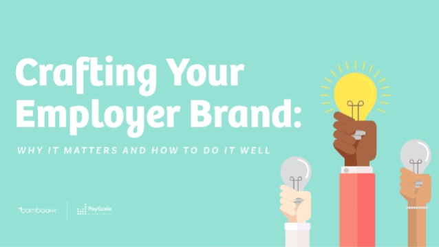 Crafting Your Employer Brand: Why It Matters and How to Do it Well
