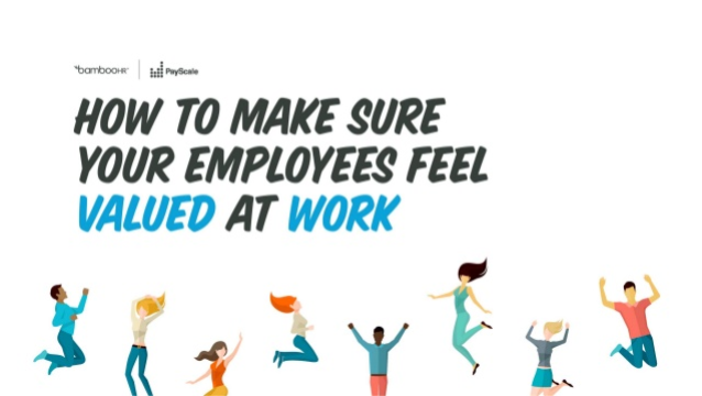How to Make Sure Your Employees Feel Valued at Work