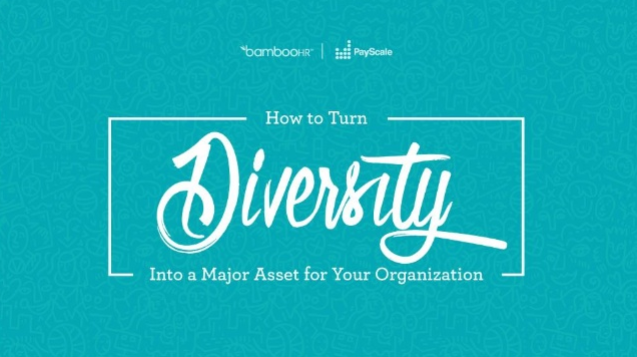 How to Turn Diversity Into a Major Asset for Your Organization