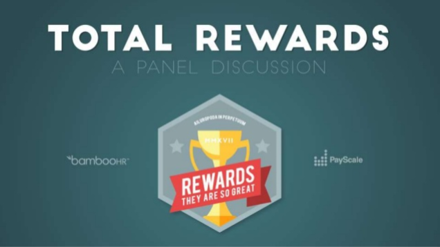 Total Rewards: A Panel Discussion