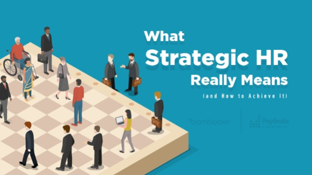 What Strategic HR Really Means (and How to Achieve It)