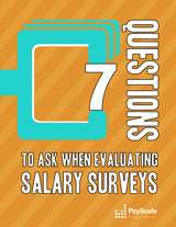 7 Questions to Ask When Evaluating Salary Surveys