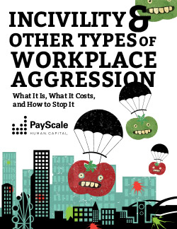 Incivility and Other Types of Workplace Aggression Whitepaper
