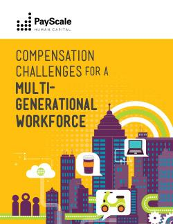 Compensation Challenges for a Multi-Generational Workforce