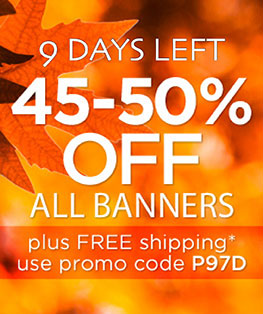 45%-50% Off Banners 9 Days Left