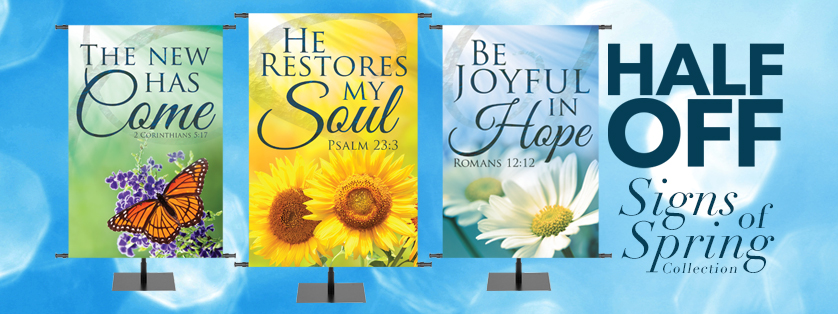 Church Banners for Spring Half Off Sale