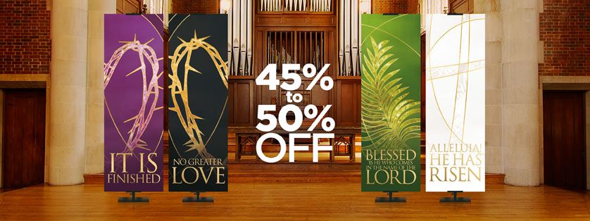 Liturgical and Easter Banners 45-50% Off